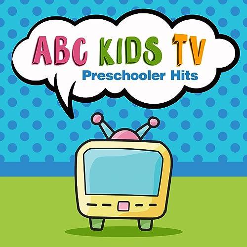 Abc Kids Tv Preschooler Hits by Nursery Rhymes & Kids Songs