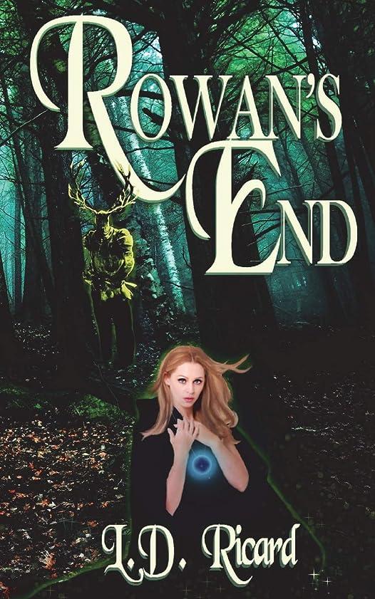 九時四十五分祝福する鉄Rowan's End