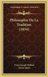 Philosophie De La Tradition (1834)