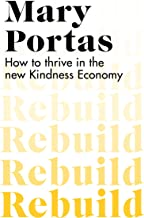 Rebuild: How to thrive in the new Kindness Economy (English Edition)