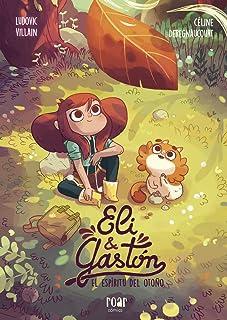 Eli & Gastón: El espíritu de otoño (Roar cómics)