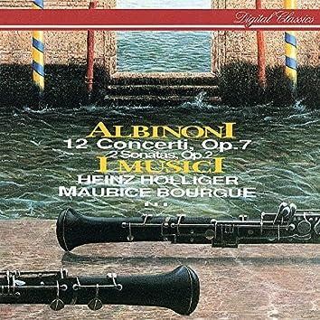 Albinoni: 12 Concerti Op. 7; 2 Sonatas Op. 2