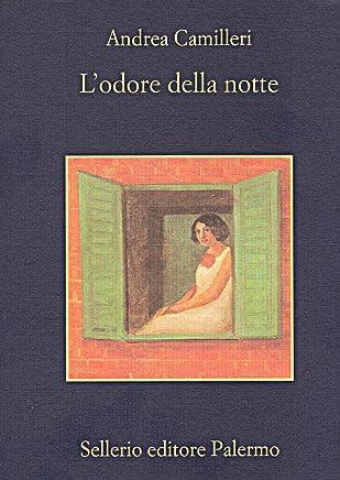 Lodore della notte (Il commissario Montalbano Vol. 6)