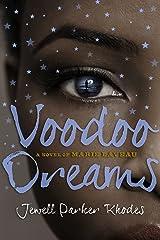 Voodoo Dreams: A Novel of Marie Laveau Kindle Edition