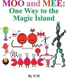 Moo and Mee (One way to the magic island)