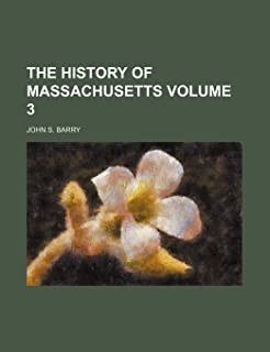 The History of Massachusetts Volume 3
