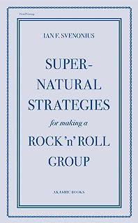 Supernatural Strategies for Making a Rock 'n' Roll