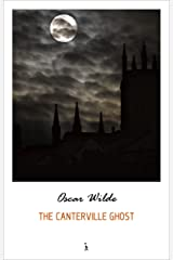 The Canterville Ghost (English Edition) eBook Kindle