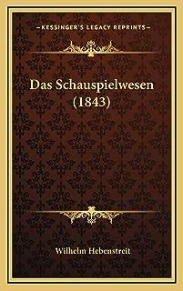 Das Schauspielwesen (1843)