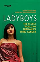 Ladyboys: Inside the Secret World of Thailand's Third Sex