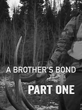 A Brother's Bond: Part 1