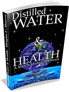 Distilled Water and Health