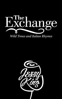The Exchange: Wild Times and Italian Rhymes (English Edition)