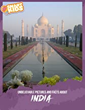 Unbelievable Pictures and Facts About India