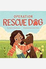 Operation Rescue Dog Hardcover