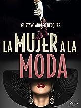 La mujer a la moda (Classic) (Spanish Edition)