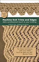 Machine Knitting Trims and Edges -  Double Bed