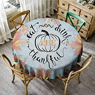 Lauren Russell Fabric Tablecloth Quote Eat Drink and Be Thankful Quote for Thanksgiving with Fall Leaves Sky Blue Dark Orange and Black Dining Round Tablecloth Diameter 54