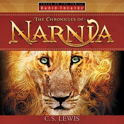 The Chronicles of Narnia (Audio Drama)