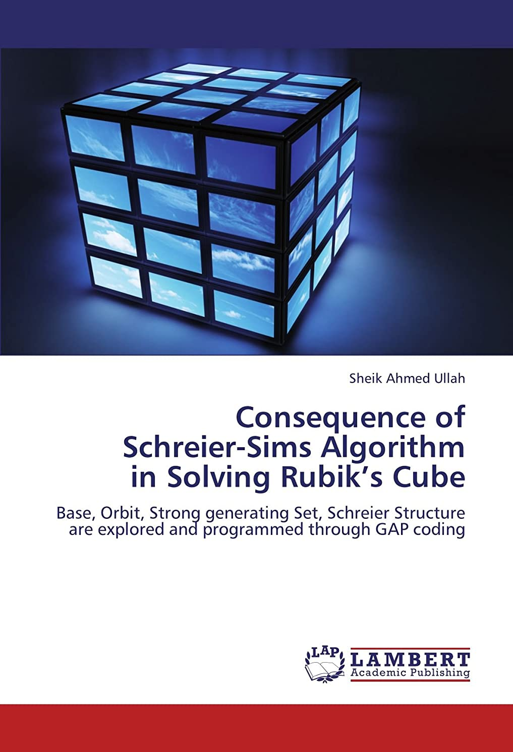 岸フェードアウト近所のConsequence of Schreier-Sims Algorithm in Solving Rubik's Cube