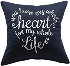YugTex PillowcasYou Have My Whole Heart Embroidered Throw Pillow Cover Valentine, Bridal Quote Decorative Pillowcase Wedding Anniversary Husband Hubby Cushion Cover(18x18, Whole Heart(Navy))