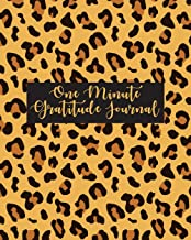 One Minute Gratitude Journal: Gratitude Journal for Happiness, Self-Discovery and Mindfulness in a Minute a Day. Simple Positive Thinking and Self-Care. (Leopard Print Book)
