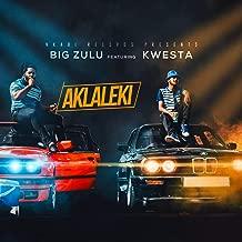 Ak'Laleki (feat. Kwesta) [Explicit]