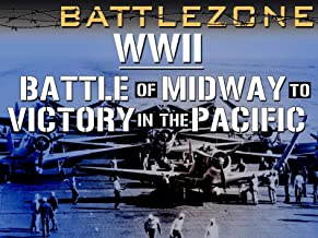 Battlezone WWII: Battle of Midway to Victory in the Pacific