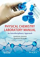 Physical Chemistry Laboratory Manual: An Interdisciplinary Approach