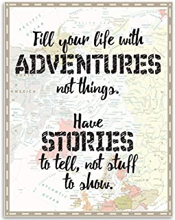 Fill Your Life with Adventures, Not Things - 11x14 Unframed Art Print - Great Inspirational/Motivational Gift