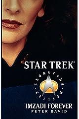 Imzadi Forever (Star Trek: The Next Generation) Kindle Edition