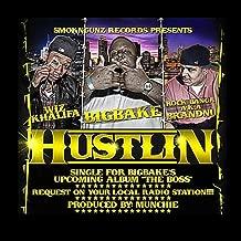 Hustlin (feat. Wiz Khalifa & Rock Banga a.k.a. BrandNu) [Explicit]