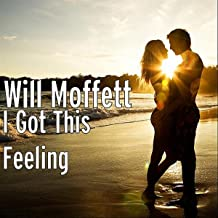 I Got This Feeling