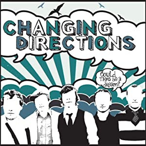 Could This Be A Dream? ( Changing Directions )