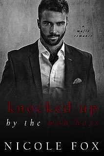 Knocked Up by the Mob Boss: A Dark Mafia Romance (Levushka Bratva) (Russian Crime Brotherhood Book 4)