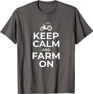 Keep Calm And Farm On Farmer Gift T-Shirt Outfit Women Men
