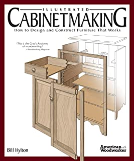 Illustrated Cabinetmaking: How to Design and Construct Furniture That Works (Fox Chapel..
