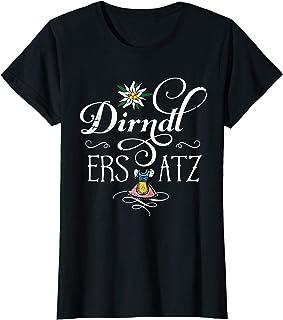 Dirndl Ersatz T-Shirts Dirndl Ersatz lustige Sprüche Oktoberfest Wiesn Damen Frauen T-Shirt