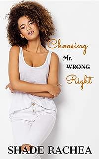 Choosing Mr. Right (Mr. & Mrs. Right Book 1)