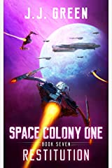 Restitution (Space Colony One Book 7) Kindle Edition