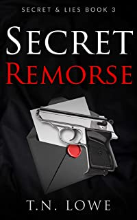 Secret Remorse: Secret and Lies Book Three