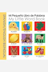 My Little Word Book Bilingual: Spanish/English (My Little Books) (Spanish Edition) Kindle Edition