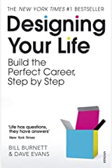 Designing Your Life: Build a Life that Works for You Kindle Edition