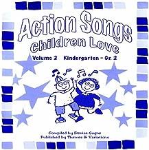 Action Songs Children Love, Volume 2: Kindergarten - Grade 3