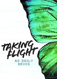 Taking Flight: 60 Daily Devos