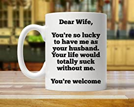 funny gift for wife, gift for wife, mug for wife, funny mug for wife, anniversary gift for wife, valentines day gift for wife, gift for her