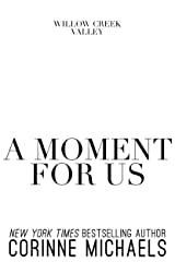 A Moment for Us Kindle Edition