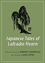 Japanese Tales of Lafcadio Hearn (Oddly Modern Fairy Tales)