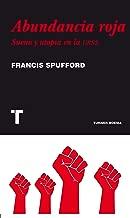 Abundancia roja: Sueño y utopía en la URSS (Noema)
