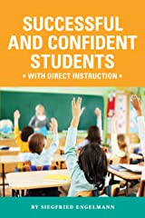 Successful and Confident Students with Direct Instruction Kindle Edition
